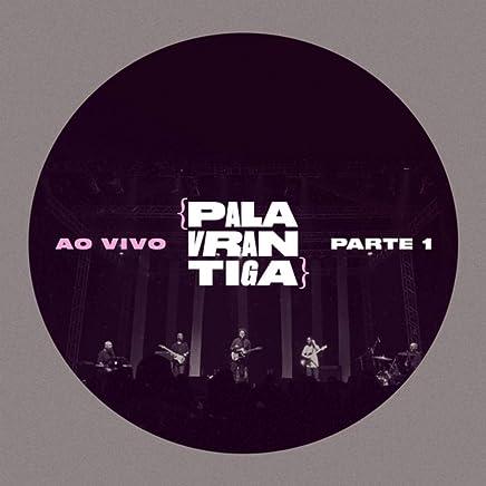 VOLUME BAIXAR 1 PALAVRANTIGA CD