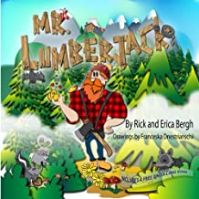 Mr. Lumberjack (A Song with Every Story) (Volume 2)