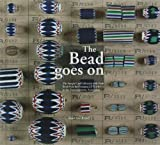 The Bead Goes on: The Sample Card Collection With Trade Beads from the Company J.f. Sick & Co. in the Tropenmuseum, Amsterdam
