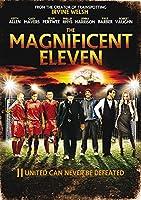 Magnificent Eleven [DVD]