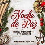 Noche De Paz Música Instrumental Con Zampoña