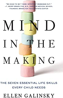 Mind in the Making: The Seven Essential Life Skills Every Child Needs