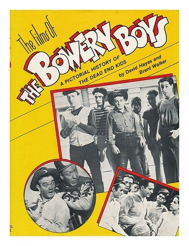 The Films of the Bowery Boys by David Hayes (1984-10-02)