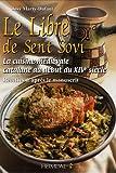 Le Libre de Sent Sovi : La cuisine médiévale catalane au début du XIVe siècle - Recettes d'après le manuscrit