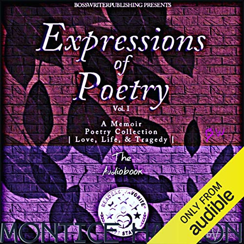Expressions of Poetry: A Memoir Poetry Collection, Volume 1 Audiobook By Montice L. Harmon cover art