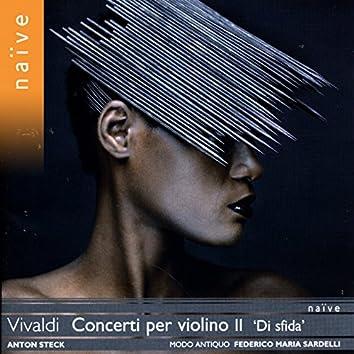 """Vivaldi: Concerti per violino II """"Di sfida"""""""