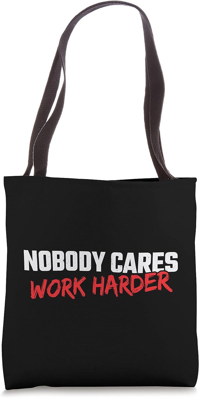 Fitness Motivation - Gym Workout - Nobody Cares Work Harder Tote Bag