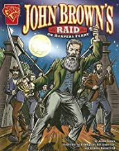John Brown's Raid on Harpers Ferry (Graphic History)