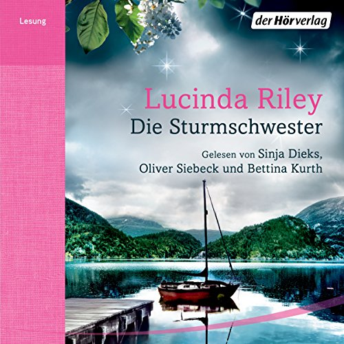 Die Sturmschwester Audiobook By Lucinda Riley cover art
