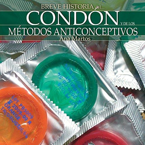 Breve historia del condón y de los métodos anticonceptivos audiobook cover art