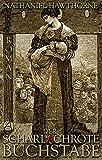 Der scharlachrote Buchstabe: Roman (German Edition)