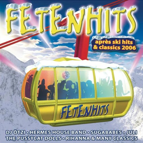 Fetenhits: Apres Ski Hits & Classics 2006