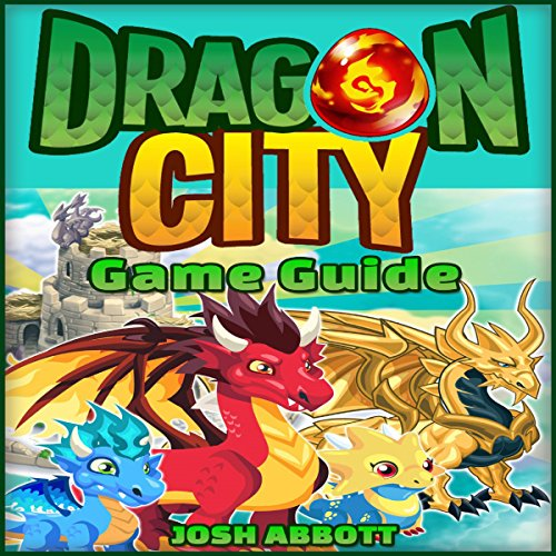 Dragon City Game: How to Download for Kindle Fire HD HDX + Tips audiobook cover art