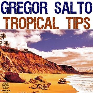 Gregor Salto Tropical Tips