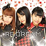 Re:DREAM 歌詞