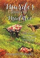 Murder Comes to Madtree: The Sixth Snoopypuss Mystery