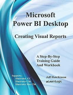 Microsoft Power BI Desktop - Creating Visual Reports