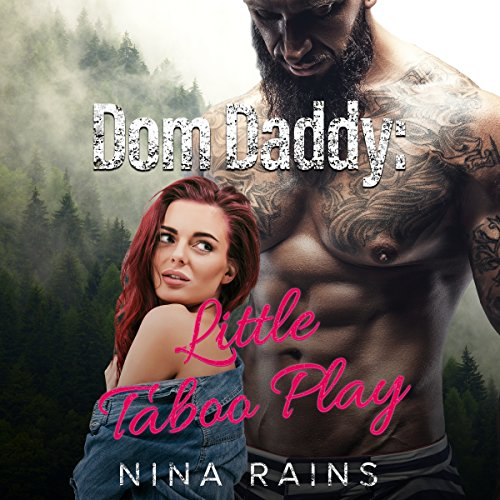 Dom Daddy: Little Taboo Play audiobook cover art
