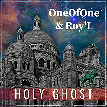 Holy Ghost (feat. Roy' L)