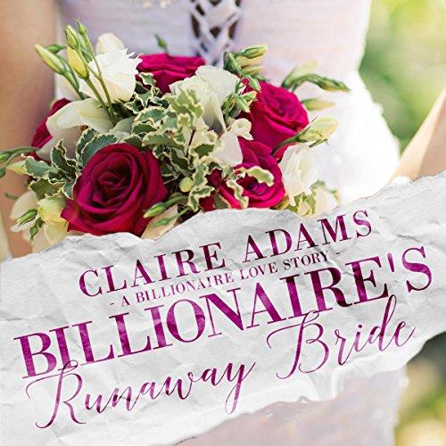 Billionaire's Runaway Bride: A Standalone British Billionaire Romance Novel audiobook cover art