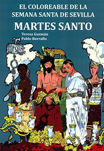 Coloreable de la Semana Santa de Sevilla,El. Martes Santo (Biblioteca Infantil y Juvenil)