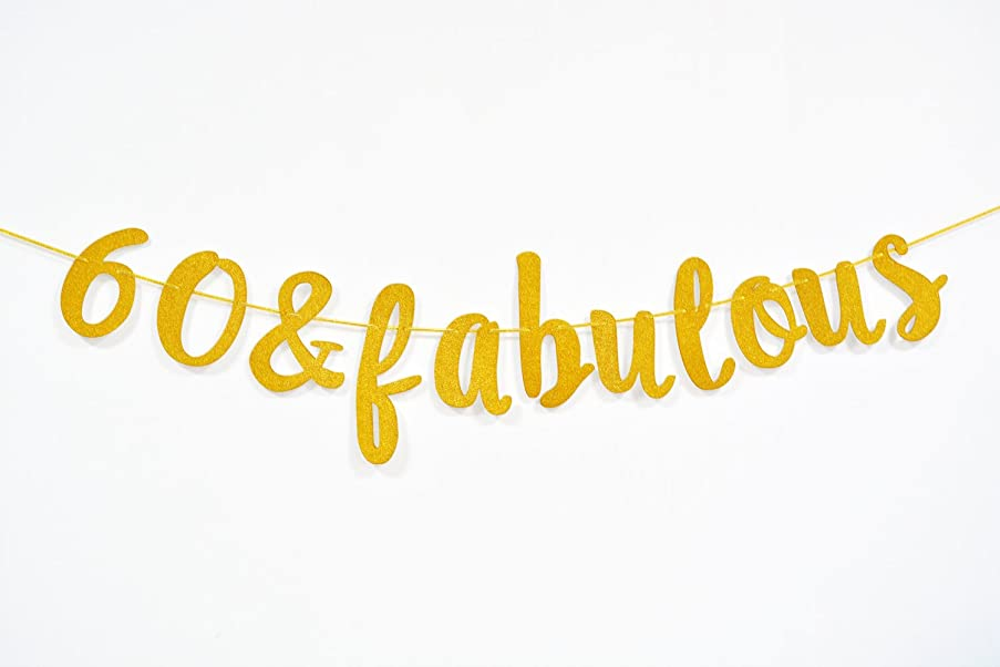 Firefairy? 60 & Fabulous Cursive Banner- Happy 60th Birthday Anniversary Party Supplies, Ideas and Decorations(Gold)