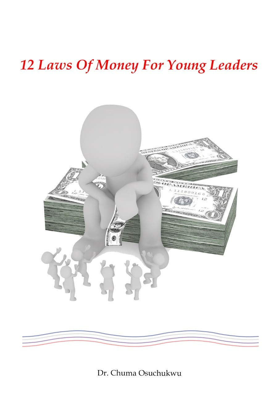 12 LAWS OF MONEY FOR YOUNG LEADERS