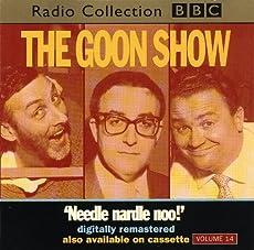 The Goon Show - Volume 14: Needle nardle noo!