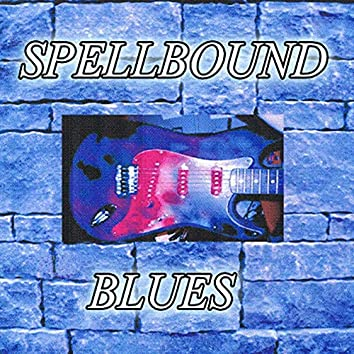 Spellbound Blues