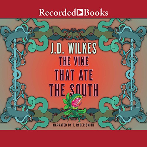 The Vine That Ate the South audiobook cover art