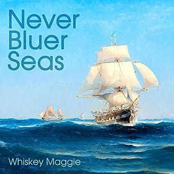 Never Bluer Seas
