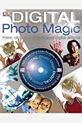 Digital Photo Magic Hardcover