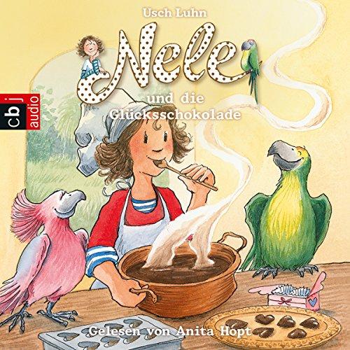 Nele und die Glücksschokolade (Nele 16) audiobook cover art