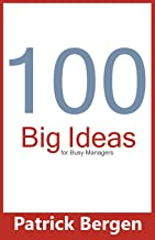 100 Big Ideas for Busy Managers