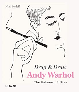Andy Warhol: Drag & Draw: The Unknown Fifties