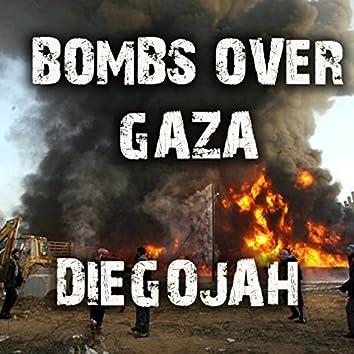 Bombs over Gaza
