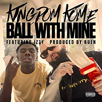Ball With Mine