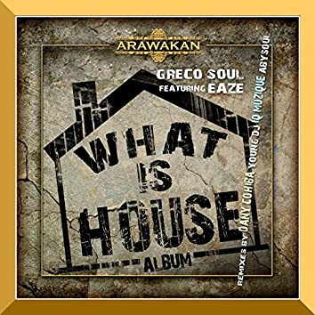 What is House