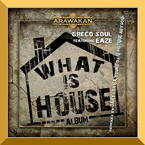 Greco Soul feat. Eaze