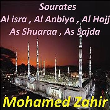 Sourates Al Isra, Al Anbiya, Al Hajj, As Shuaraa, As Sajda (Quran)