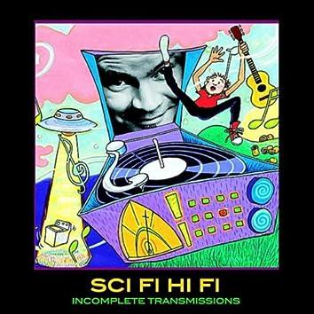Sci Fi Hi Fi (Incomplete Transmissions)
