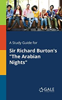 A Study Guide for Sir Richard Burton's the Arabian Nights