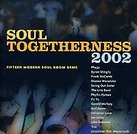 Soul Togetherness 2002 by Soul Togetherness 2002