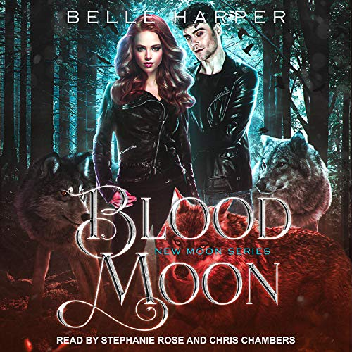 Blood Moon Audiobook By Belle Harper cover art