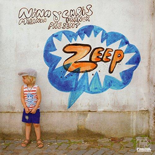 Nina Miranda & Chris Franck Present: Zeep