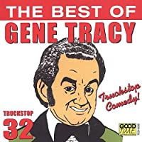 Best of Gene Tracy-Truck Stop