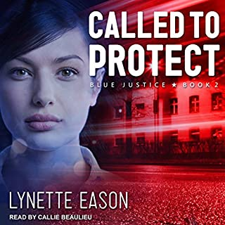 Called to Protect     Blue Justice Series, Book 2              By:                                                                                                                                 Lynette Eason                               Narrated by:                                                                                                                                 Callie Beaulieu                      Length: 9 hrs and 10 mins     200 ratings     Overall 4.8