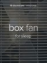 Box Fan for sleep (fast)