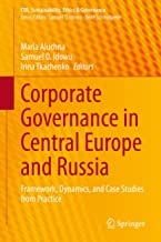 Corporate Governance in Central Europe and Russia: Framework, Dynamics, and Case Studies from Practice (CSR, Sustainabilit...