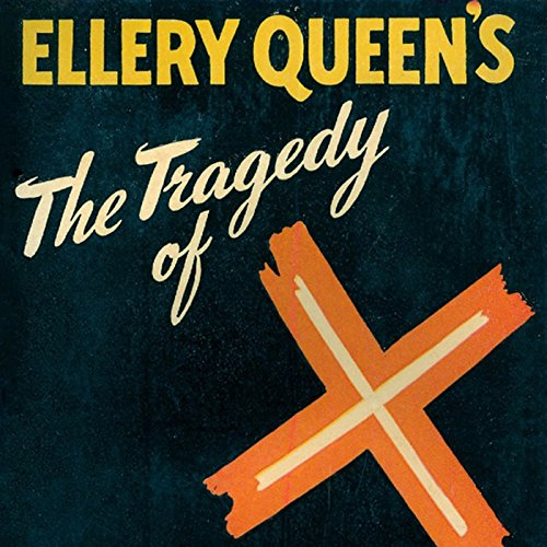 The Tragedy of X audiobook cover art